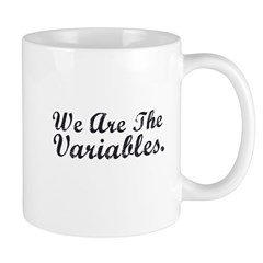 We Are The Variables Mug