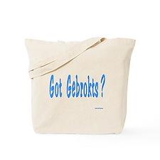 Got Gebrokts? Tote Bag