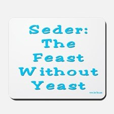 Feast No Yeast Passover Mousepad