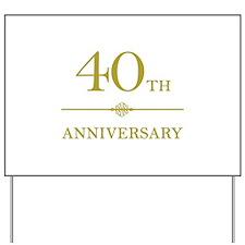 Stylish 40th Anniversary Yard Sign