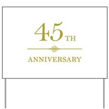 Stylish 45th Anniversary Yard Sign