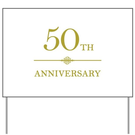 Stylish 50th Anniversary Yard Sign