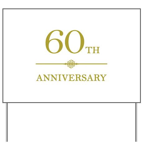 Stylish 60th Anniversary Yard Sign
