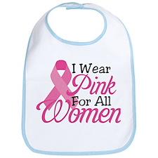 Pink For Women Bib