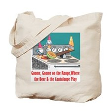 """Gnome on the Range"" Tote Bag"