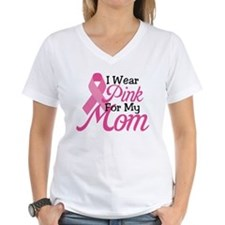 Pink For Mom Shirt
