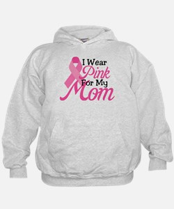 Pink For Mom Hoodie