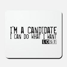 LOST - I'm a Candidate Mousepad
