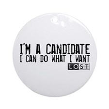 LOST - I'm a Candidate Round Ornament