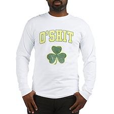O'Shit Long Sleeve T-Shirt