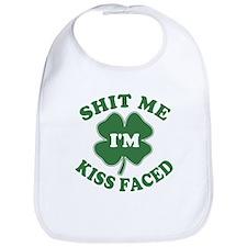 Shit Me I'm Kiss Faced Bib