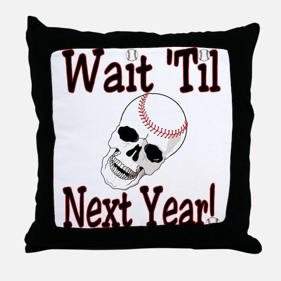 Next Year Throw Pillow