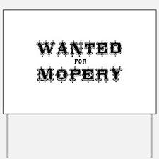 revenge of the nerds mopery Yard Sign