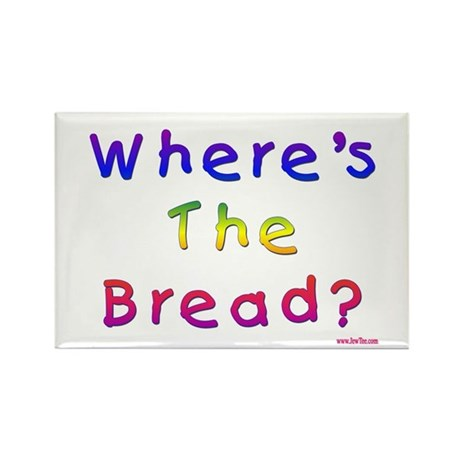 Missing Bread Passover Rectangle Magnet
