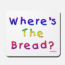 Missing Bread Passover Mousepad
