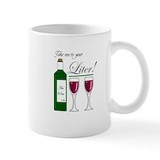 Take me to you LITER Mug