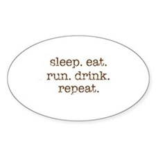 Sleep. Eat. Run. Drink. Decal