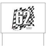 Flag No. 62 Yard Sign