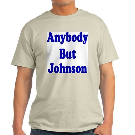 Anybody But Johnson Light T-Shirt