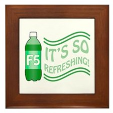 F5 Is So Refreshing Framed Tile