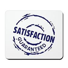 Satisfaction Mousepad
