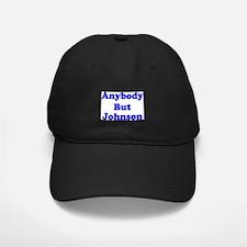 Anybody But Johnson Baseball Hat