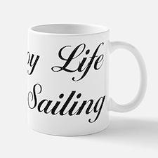 Enjoy Life Go Sailing Mug