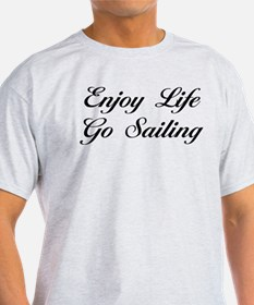 Enjoy Life Go Sailing T-Shirt
