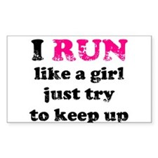 I run like a girl just try to Decal