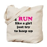 I run like a girl Totes & Shopping Bags