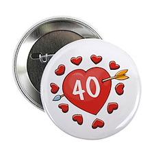 """40th Valentine 2.25"""" Button (10 pack)"""