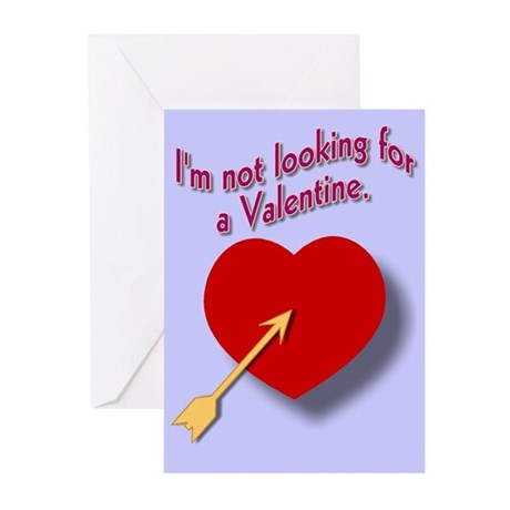 I'm not looking for Valentine (Greeting Cards/6)