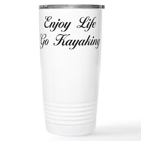 Enjoy Life Go Kayaking Stainless Steel Travel Mug