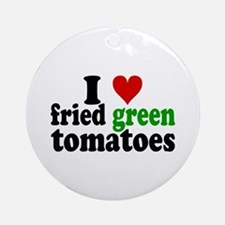 I Heart Fried Green Tomatoes Ornament (Round)
