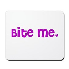 Bite me design Mousepad
