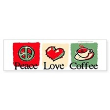 Peace. Love. Coffee Bumper Sticker