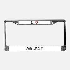 I Love Melany License Plate Frame