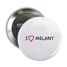 I Love Melany Button