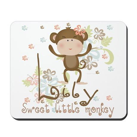 Lily Sweet lil monkey Mousepad