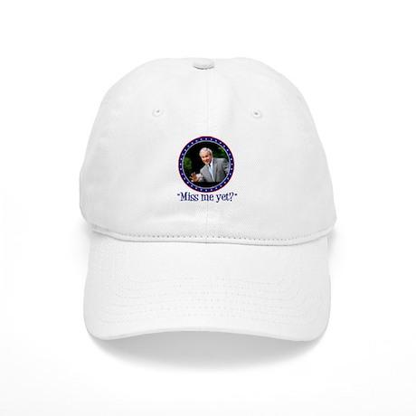 George W. Bush, Miss me, yet? Cap