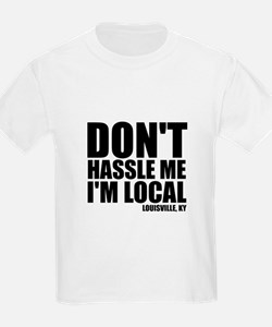 Don't Hassle Me T-Shirt