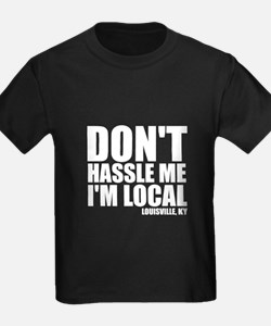 Don't Hassle Me T
