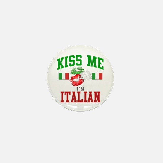 Kiss Me I'm Italian Mini Button