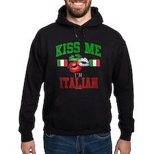 Kiss Me I'm Italian Hoodie