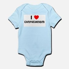 I LOVE CONFUCIANISM Infant Creeper