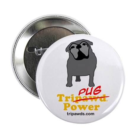 "Tri-Pug Power 2.25"" Button"