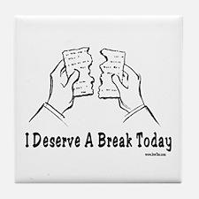 Deserve a Break Passover Tile Coaster