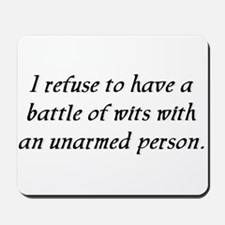 Battle of Wits Mousepad