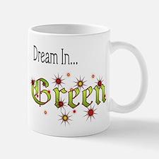 Dream In Green Mug