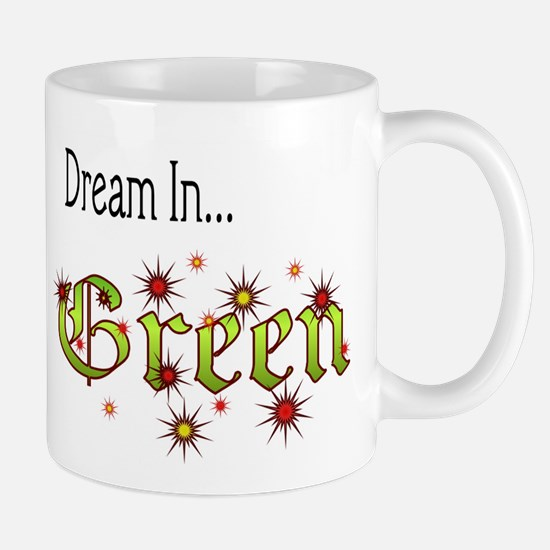 Dream In Green Mug